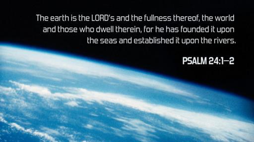 Psalm 24:1–2