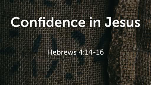 Confidence in Jesus