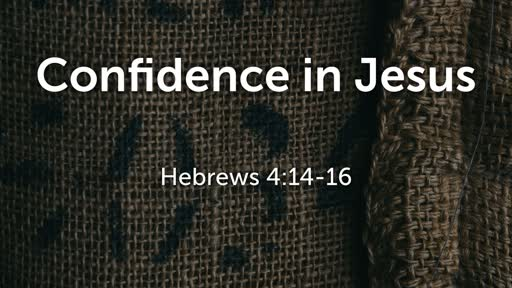 Confidence in Jesus
