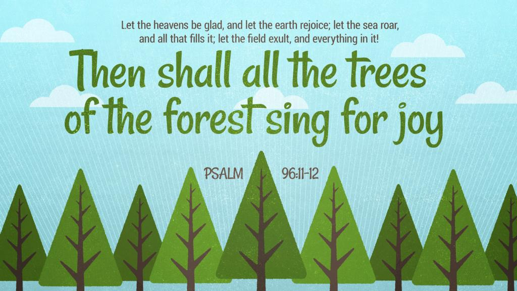 Psalm 96:11–12 large preview