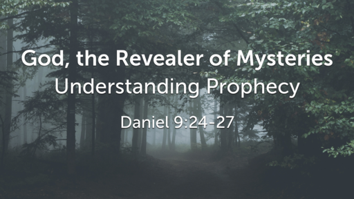 God, the Revealer of Mysteries