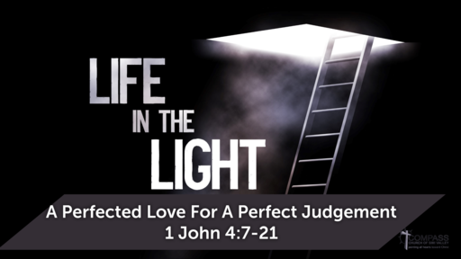 A Perfected Love For A Perfected Judgement