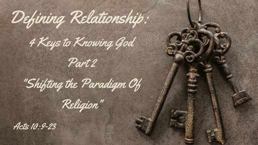 September 8th: Shifting the Paradigm of Religion Acts 10:9-23