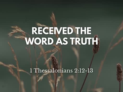 2019.09.008a Received the Word as Truth