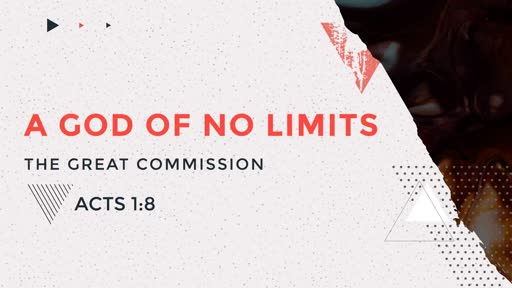 A God of No Limits!