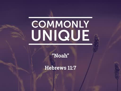 Noah : 2019-9-8 Worship Service