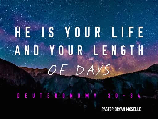He is Your Life and Your Length of Days - Sunday, September 8 2019