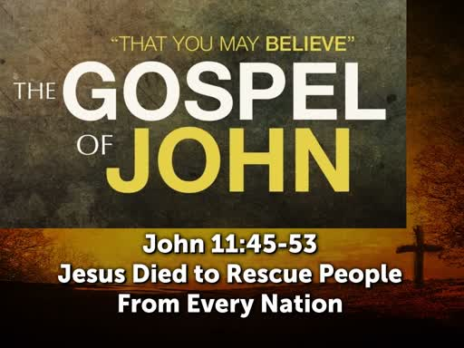 Jesus Died to Rescue People From Every Nation