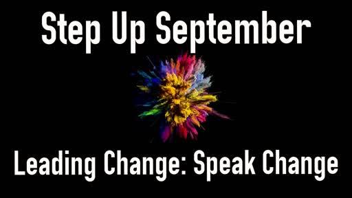 Leading Change: Speak Change