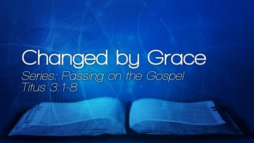 Changed by Grace