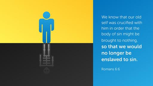 Romans 6:6 verse of the day image