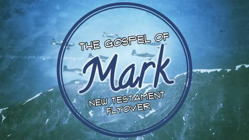 Flyover Gospel of Mark