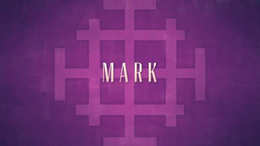 Jesus' Desire - Mark 3:7-19