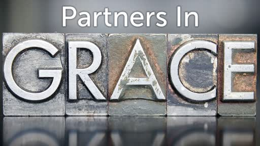 Partners in Grace    Philippians 1:01-08