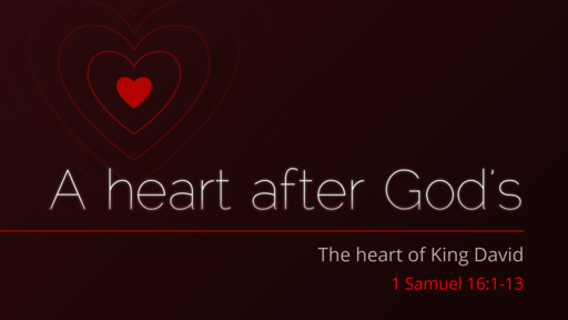 A heart after God's