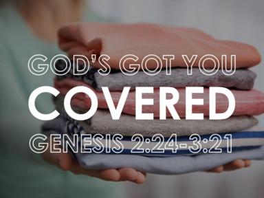 God's Got You Covered