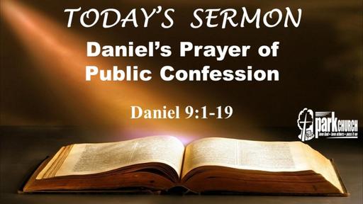 Daniel's Prayer of Public Confession