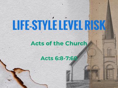 Life-Style Level Risk