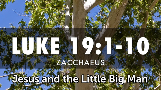 September 15, 2019 - Jesus and the Little Big Man