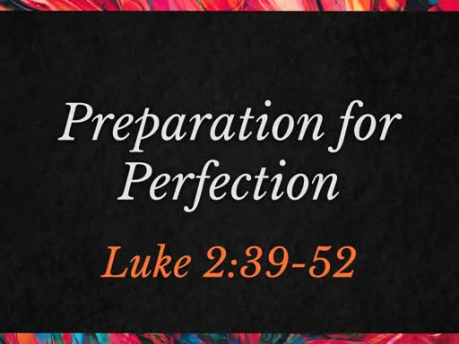 preperation for perfection