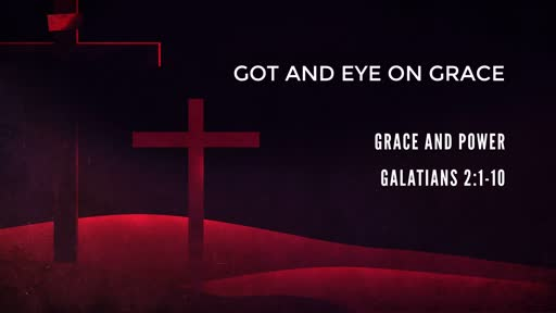 Got and Eye on Grace