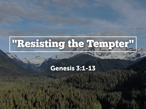 Resisting the Tempter