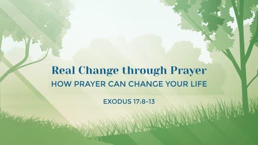 Real Change through Prayer