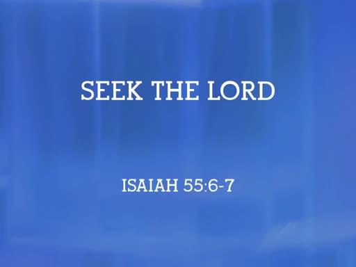 2019.09.15a Seek the Lord