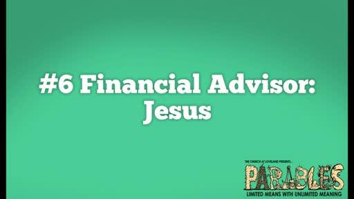 Financial Advisor: Jesus