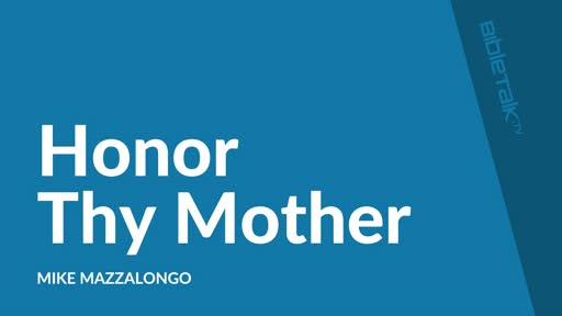 Honor Thy Mother