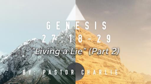 """""""Living a Lie"""" (Part 2)"""