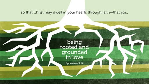 """Roots of Prayer"" - Ephesians 3:14-21"