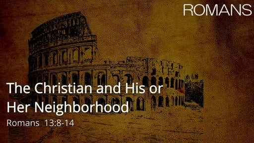 The Christian and His or Her Neighborhood
