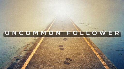 Uncommon Follower: Gone Fishing