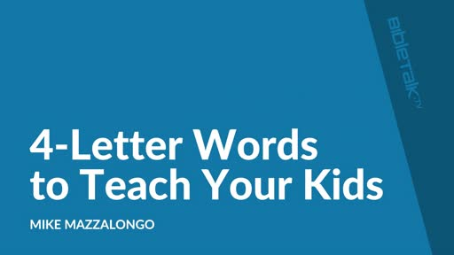 4-Letter Words to Teach Your Kids