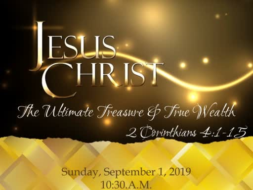 Jesus, The Ultimate Treasure & True Wealth