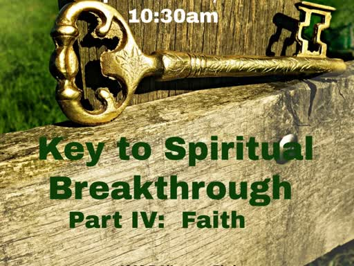 Key #4 - Faith