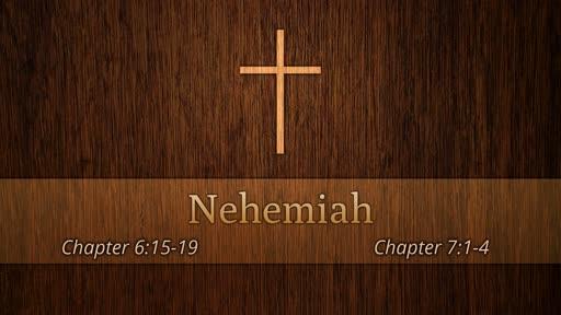 Nehemiah 6&7