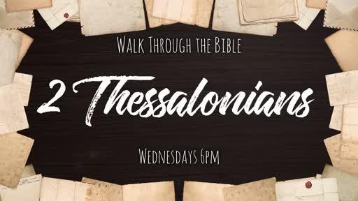 Walk Through the Bible - 2 Thessalonians 3
