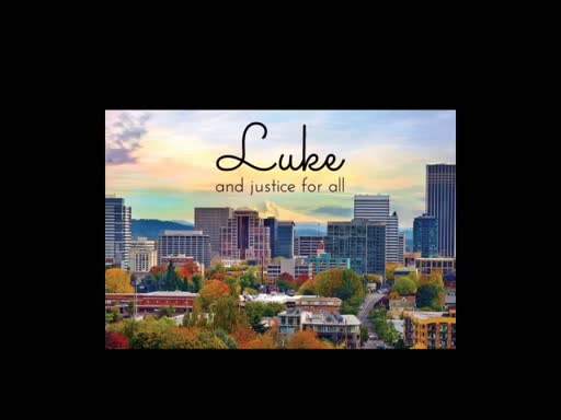 Luke and Justice for All