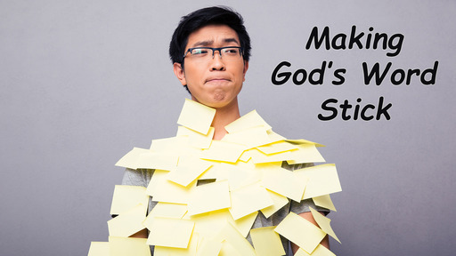 Making God's Truth Stick & Keeping it Stuck!