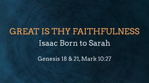 Isaac Born to Sarah