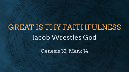 Jacob Wrestles God
