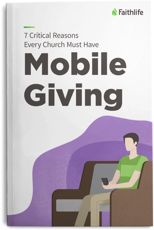 7 Critical Reasons Every Church Must Have Mobile Giving