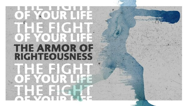 The Armor (Breastplate) of Righteousness