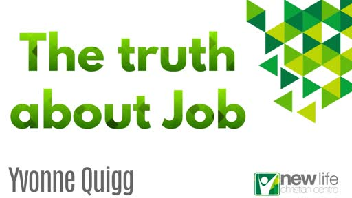 Yvonne Quigg - The truth about Job 22nd Sept 19