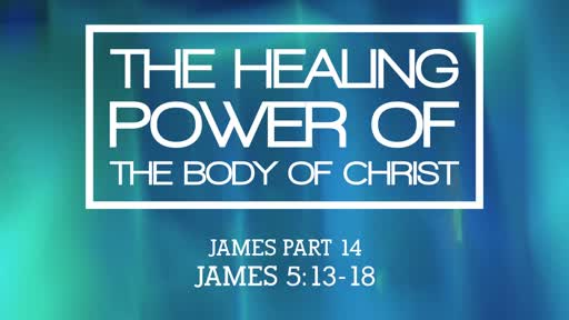 The Healing Power of the Body of Christ