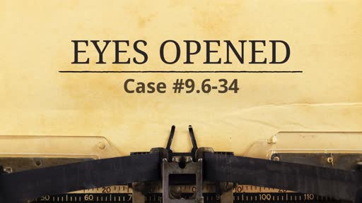 Sept. 22, 2019 - Eyes Opened - John 9:6-34 & Gen 3:6-23