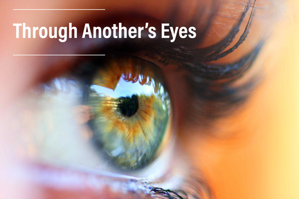 Through Another's Eyes - Week 2