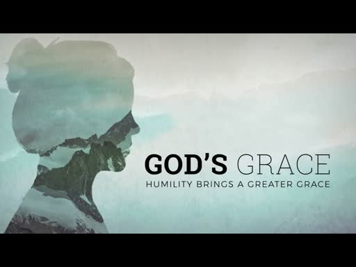 Humility and Grace
